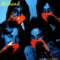 Purchase Pezband - Laughing In The Dark