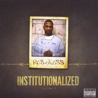 Purchase Ras Kass - Institutionalized Vol.2