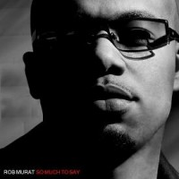 Purchase Rob Murat - So Much To Say