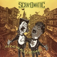 Purchase Scrapomatic - Sidewalk Caesars
