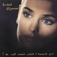 Purchase Sinead O'Connor - I Do Not Want What I Haven't Go t (Special Edition) CD2
