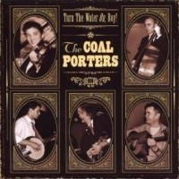 Purchase The Coal Porters - Turn The Water On, Boy!