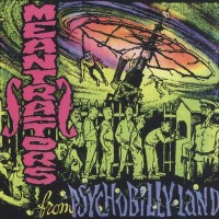 Purchase The Meantraitors - ...From Psychobilly Land