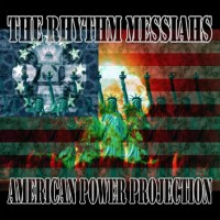 Purchase The Rhythm Messiahs - American Power Projection