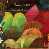 Purchase Theresa Andersson - Hummingbird, Go!