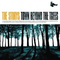 Purchase The Storys - Town Beyond The Trees