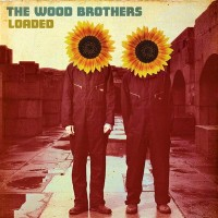 Purchase The Wood Brothers - Loaded