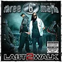 Purchase Three 6 Mafia - Last 2 Walk