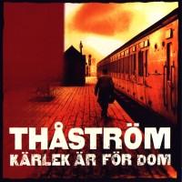 Purchase Thåström - Kärlek Är För Dom