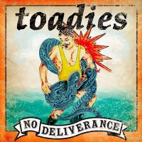 Purchase Toadies - No Deliverance (Advance)