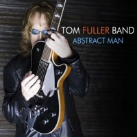 Purchase Tom Fuller Band - Abstract Man