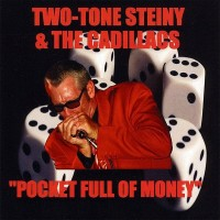 Purchase Two-Tone Steiny & The Cadillacs - Pocket Full Of Money