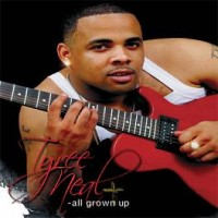Purchase Tyree Neal - All Grown Up