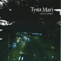 Purchase Tysta Mari - Monument