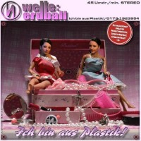 Purchase Welle:Erdball - Ich bin aus Plastik