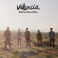 Purchase Valencia - We All Need A Reason To Believe