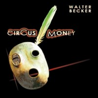Purchase Walter Becker - Circus Money
