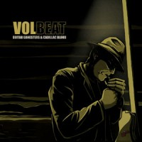 Purchase Volbeat - Guitar Gangsters & Cadillac Blood