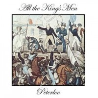 Purchase All The King's Men - Peterloo (CDS)