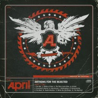Purchase April - Anthems for the Rejected