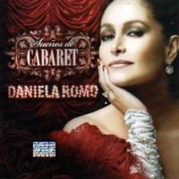 Purchase Daniela Romo - Sueños De Cabaret