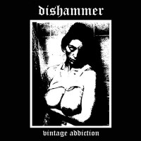 Purchase Dishammer - Vintage Addiction