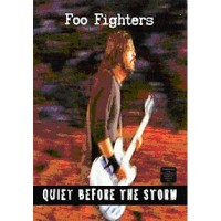 Purchase Foo Fighters - Quiet Before The Storm (DVDA)