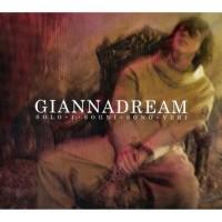 Purchase Gianna Nannini - Giannadream Solo I Sogni Sono Veri