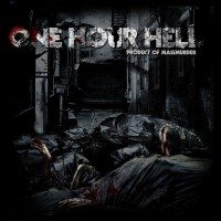 Purchase One Hour Hell - Product Of Massmurder