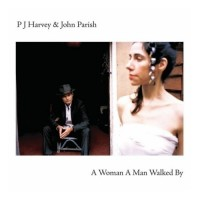 Purchase PJ Harvey & John Parish - A Woman A Man Walked By