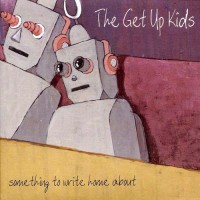 Purchase The Get Up Kids - Something To Write Home About
