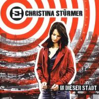 Purchase Christina Stürmer - In Dieser Stadt