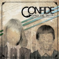 Purchase Confide - Shout The Truth