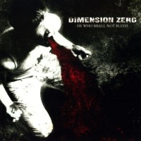 Purchase Dimension Zero - He Who Shall Not Bleed