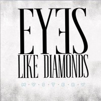 Purchase Eyes Like Diamonds - Mystery