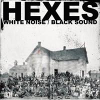 Purchase Hexes - White Noise / Black Sound