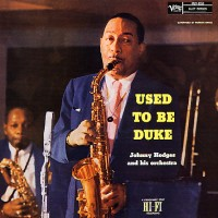 Purchase Johnny Hodges - Used To Be Duke
