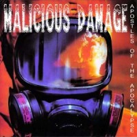 Purchase Malicious Damage - Apostles Of The Apocalypse