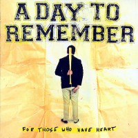 Purchase A Day To Remember - For Those Who Have Heart