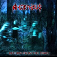 Purchase Amorphous - Return From The Dead