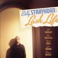 Purchase Billy Strayhorn - Billy Strayhorn: Lush Life