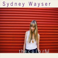 Purchase Sydney Wayser - The Colorful