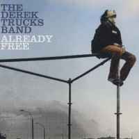 Purchase The Derek Trucks Band - Already Free