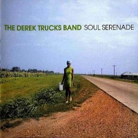 Purchase The Derek Trucks Band - Soul Serenade