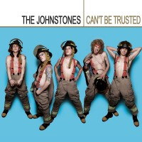 Purchase The Johnstones - Can't Be Trusted (CDS)