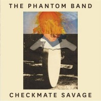 Purchase The Phantom Band - Checkmate Savage