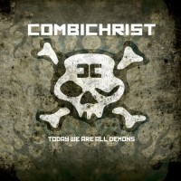Purchase Combichrist - Today We Are All Demons
