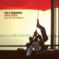 Purchase Grace Potter & The Nocturnals - This Is Somewhere
