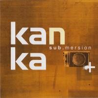 Purchase Kanka - Sub.Mersion
