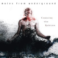 Purchase Notes From Underground - Crossing The Rubicon (EP)